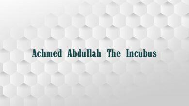 Achmed Abdullah The Incubus