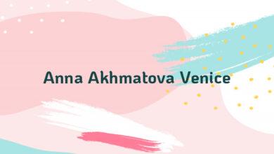 Anna Akhmatova Venice