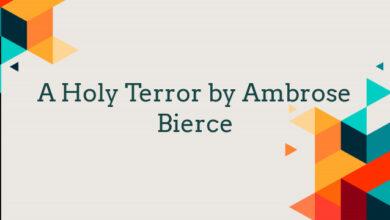 A Holy Terror by Ambrose Bierce