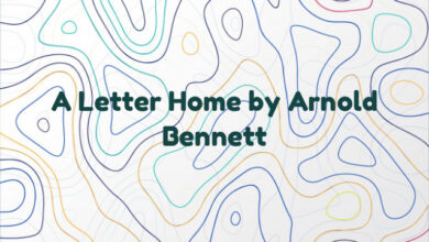 A Letter Home by Arnold Bennett
