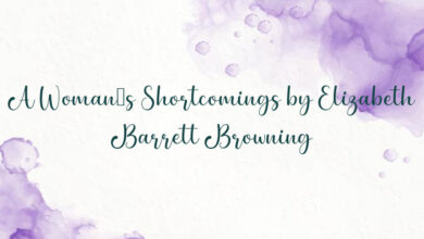 A Woman's Shortcomings by Elizabeth Barrett Browning