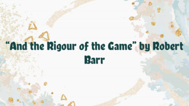 """""""And the Rigour of the Game"""" by Robert Barr"""