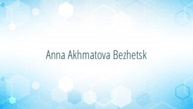 Anna Akhmatova Bezhetsk