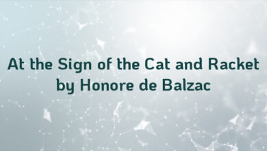 At the Sign of the Cat and Racket by Honore de Balzac