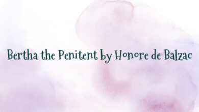 Bertha the Penitent by Honore de Balzac