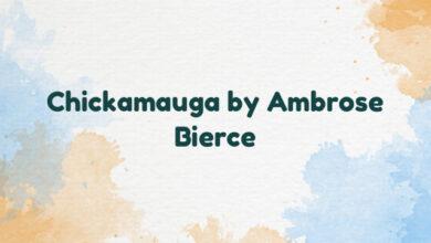 Chickamauga by Ambrose Bierce