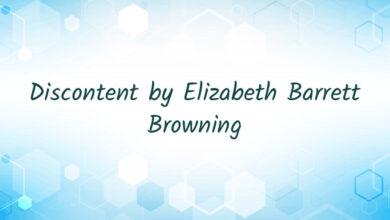 Discontent by Elizabeth Barrett Browning
