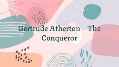 Gertrude Atherton – The Conqueror