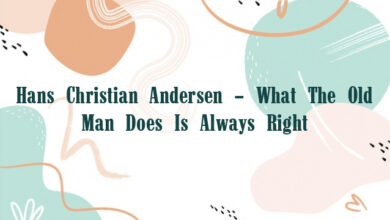 Hans Christian Andersen – What The Old Man Does Is Always Right