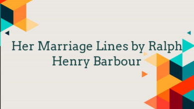Her Marriage Lines by Ralph Henry Barbour