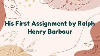 His First Assignment by Ralph Henry Barbour