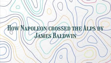 How Napoleon crossed the Alps by James Baldwin