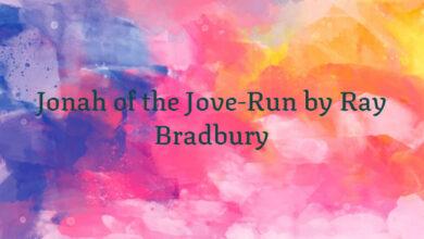 Jonah of the Jove-Run by Ray Bradbury
