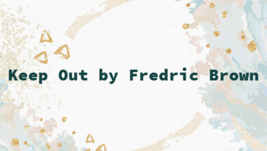 Keep Out by Fredric Brown