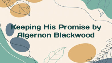 Keeping His Promise by Algernon Blackwood