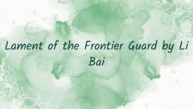 Lament of the Frontier Guard by Li Bai