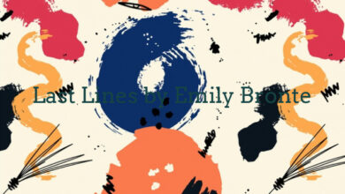 Last Lines by Emily Bronte