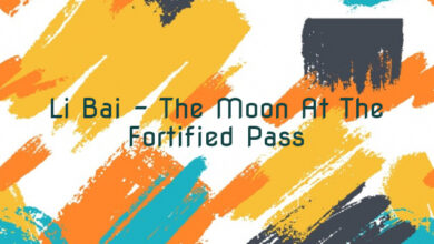 Li Bai – The Moon At The Fortified Pass