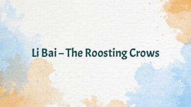 Li Bai – The Roosting Crows