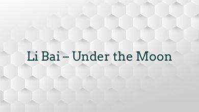 Li Bai – Under the Moon