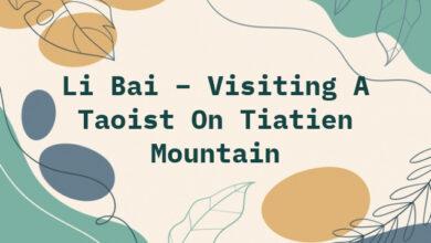 Li Bai – Visiting A Taoist On Tiatien Mountain