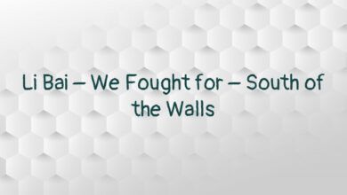 Li Bai – We Fought for – South of the Walls