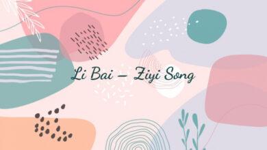 Li Bai – Ziyi Song