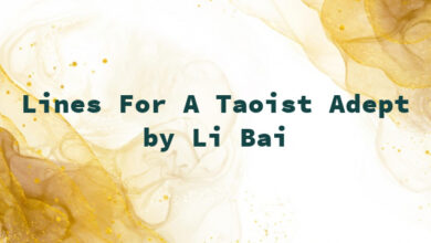 Lines For A Taoist Adept by Li Bai