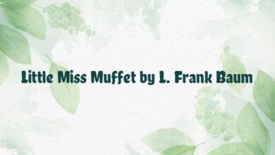 Little Miss Muffet by L. Frank Baum