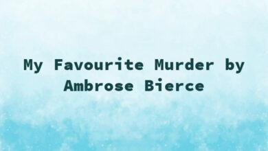 My Favourite Murder by Ambrose Bierce