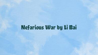 Nefarious War by Li Bai