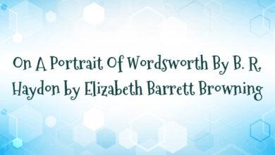 On A Portrait Of Wordsworth By B. R. Haydon by Elizabeth Barrett Browning