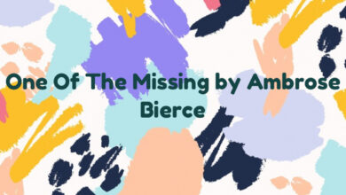 One Of The Missing by Ambrose Bierce