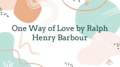 One Way of Love by Ralph Henry Barbour