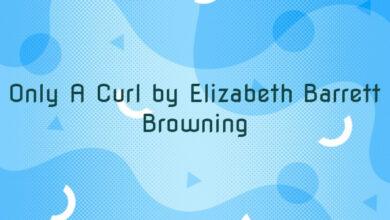 Only A Curl by Elizabeth Barrett Browning