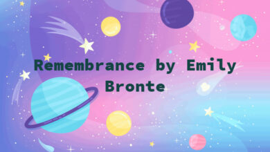 Remembrance by Emily Bronte