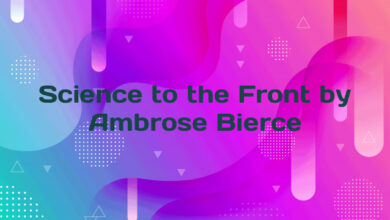 Science to the Front by Ambrose Bierce