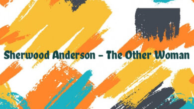 Sherwood Anderson – The Other Woman