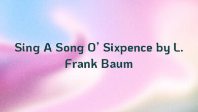 Sing A Song O' Sixpence by L. Frank Baum
