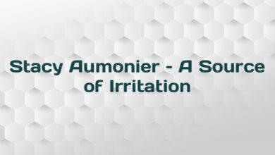Stacy Aumonier – A Source of Irritation
