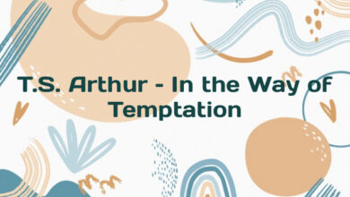 T.S. Arthur – In the Way of Temptation