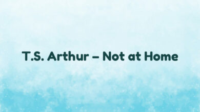 T.S. Arthur – Not at Home