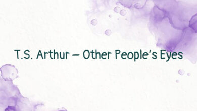 T.S. Arthur – Other People's Eyes