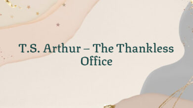 T.S. Arthur – The Thankless Office