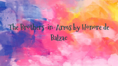 The Brothers-in-Arms by Honore de Balzac
