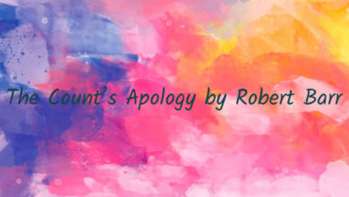 The Count's Apology by Robert Barr