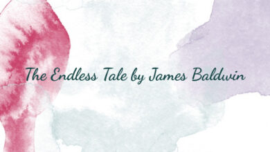 The Endless Tale by James Baldwin