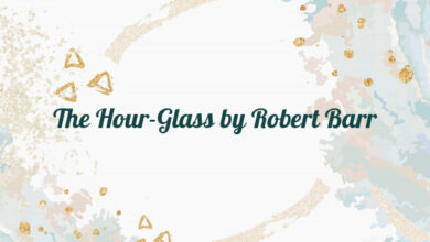 The Hour-Glass by Robert Barr