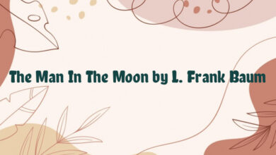 The Man In The Moon by L. Frank Baum