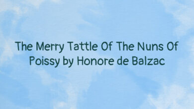 The Merry Tattle Of The Nuns Of Poissy by Honore de Balzac